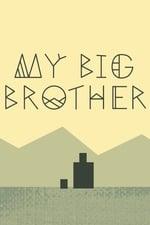 Movie My Big Brother ( 2014 )