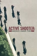 Movie Active Shooter: America Under Fire ( 2017 )