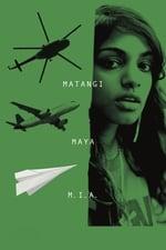 Movie Matangi / Maya / M.I.A. ( 2018 )