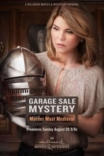 Movie Garage Sale Mystery: Murder Most Medieval ( 2017 )
