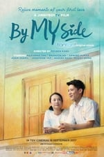 Movie By My Side ( 2017 )