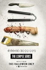 Movie The Corpse Series ( 2016 )