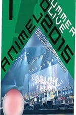 Movie Animelo Summer Live 2015 -THE GATE- 8.28 (  )