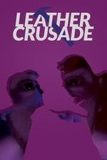 Movie Leather Crusade ( 2018 )