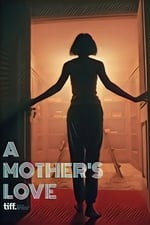 Movie Folklore: A Mother's Love ( 2018 )