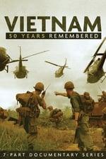 Vietnam: 50 Years Remembered (2015)
