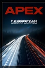Movie APEX: The Secret Race Across America ( 2019 )