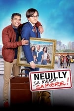 Movie Neuilly sa mère, sa mère ! ( 2018 )