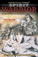 Movie Spirit Warrior: A harvest of Cherry Blossoms ( 1990 )