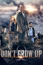Movie Don't Grow Up ( 2015 )