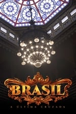 Movie Brasil, a Última Cruzada ( 2016 )