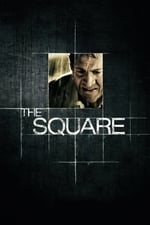 Movie The Square ( 2008 )