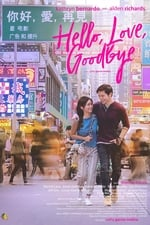 Movie Hello, Love, Goodbye ( 2019 )