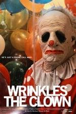 Movie Wrinkles the Clown ( 2019 )