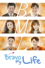 Movie Bravo My Life ( 2017 )