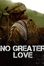 Movie No Greater Love ( 2017 )