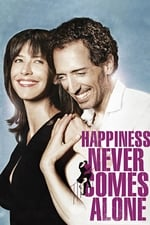 Movie Happiness Never Comes Alone ( 2012 )