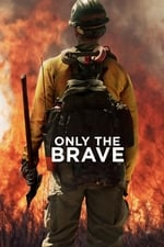 Movie Only the Brave ( 2017 )