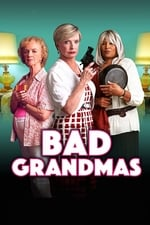 Movie Bad Grandmas ( 2017 )