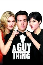 Movie A Guy Thing ( 2003 )