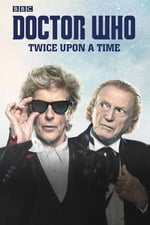 Movie Doctor Who: Twice Upon a Time ( 2017 )