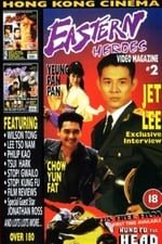 Eastern Heroes: The Video Magazine - Volume 2 (1996)