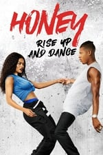 Movie Honey: Rise Up and Dance (2018)