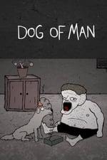 Movie Dog of Man ( 2008 )