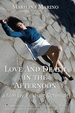 Movie Love and Death in the Afternoon ( 2016 )