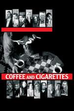 Movie Coffee and Cigarettes ( 2003 )