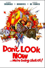 Movie Don't Look Now: We're Being Shot At ( 1966 )