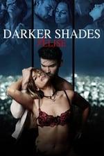 Movie Darker Shades of Elise ( 2017 )