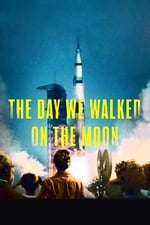 The Day We Walked On The Moon (2019)