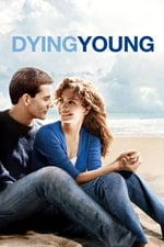 Movie Dying Young ( 1991 )