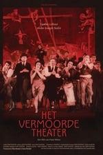 Movie Het Vermoorde Theater ( 2019 )