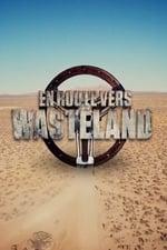 Movie En route vers Wasteland ( 2017 )