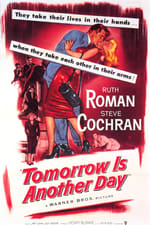 Movie Tomorrow Is Another Day ( 1951 )