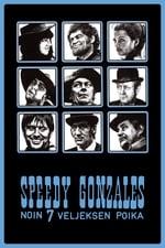 Movie Speedy Gonzales – Noin 7 veljeksen poika ( 1970 )