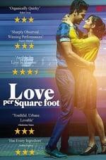 Movie Love per Square Foot ( 2018 )