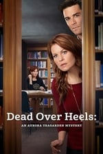 Movie Dead Over Heels: An Aurora Teagarden Mystery ( 2017 )