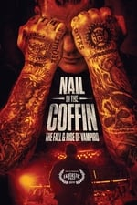 Movie Nail in the Coffin: The Fall and Rise of Vampiro ( 2019 )