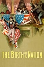Movie The Birth of a Nation ( 1915 )