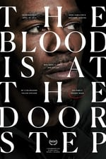 Movie The Blood Is at the Doorstep ( 2017 )