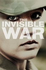 Movie The Invisible War ( 2012 )