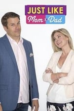 Movie Just Like Mom and Dad ( 2018 )