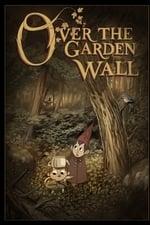 Over the Garden Wall (2014) <small> : Season 1</small>