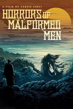 Movie Horrors of Malformed Men ( 1969 )