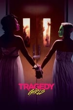 Movie Tragedy Girls ( 2017 )