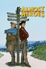 Movie Almost Heroes ( 1998 )