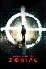 Movie Awakening the Zodiac ( 2017 )